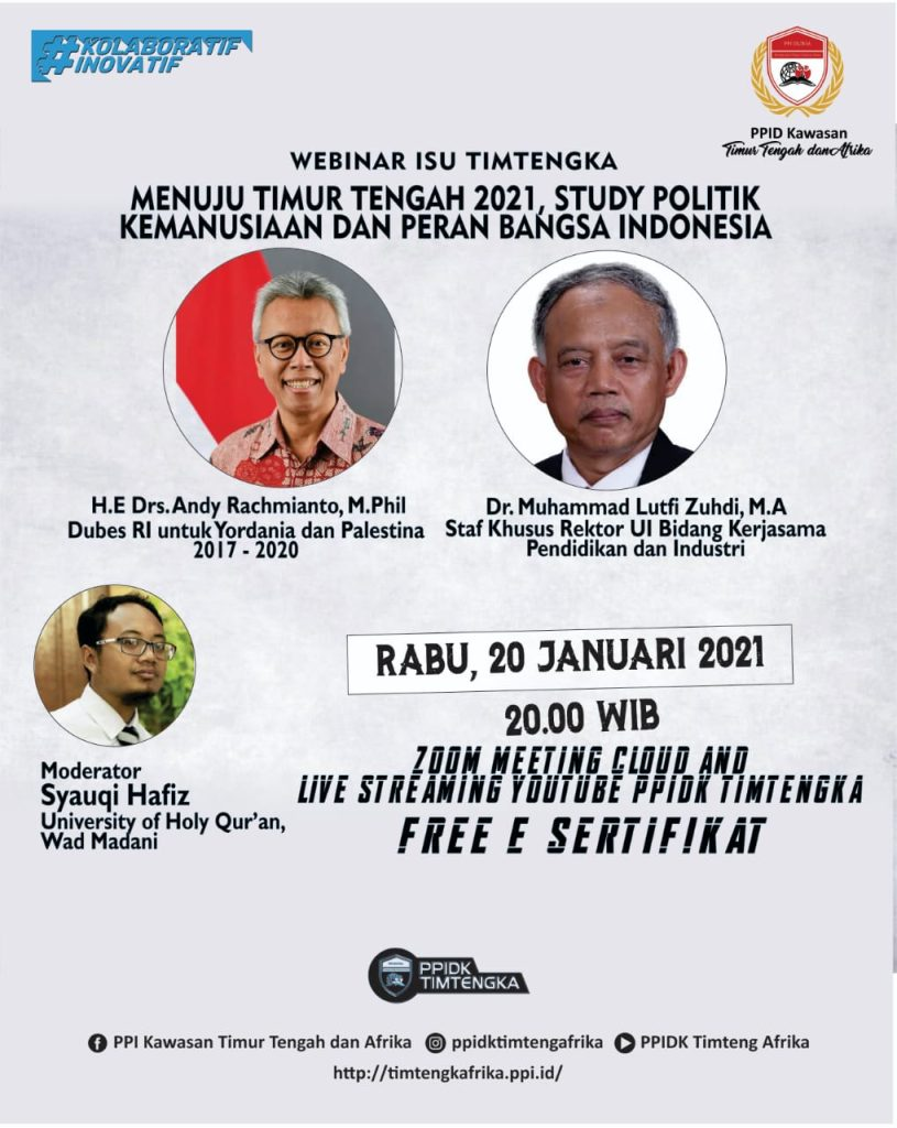 <strong>MENUJU TIMUR TENGAH 2021, </strong><strong>STUDI POLITIK KEMANUSIAAN DAN PERAN BANGSA INDONESIA</strong>
